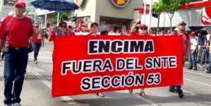 OBSERVATORIO | SNTE 53, desfila el atraco. Y Encima, corrupción total