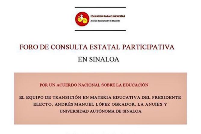 Realizará UAS consulta educativa con equipo de transición de AMLO