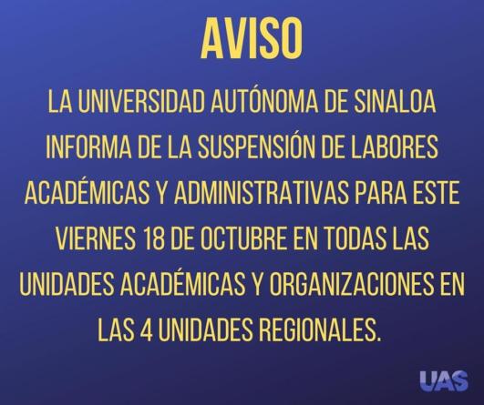 UAS cancela clases en todo el estado para este viernes; Gobierno cancela clases en Culiacán