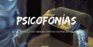 Expresso teatro arrancará su cuarta temporada «Psicofonías»