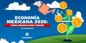 Las 5 propuestas de Coparmex para crecer en el 2020