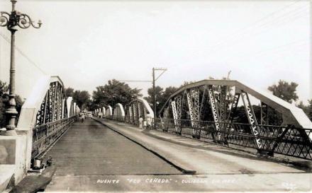 Culiacán y sus historias   El Puente Cañedo